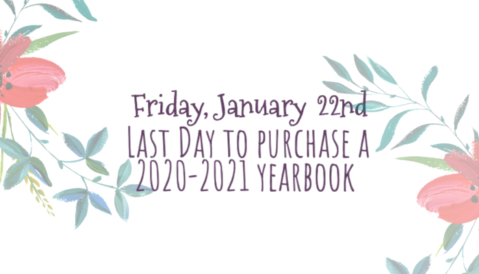 Last day to purchase a 2020-2021 yearbook