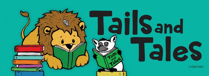 CSLP Tails & Tales Summer Reading 2021 Program banner