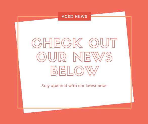 ACSD NEWS