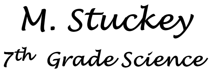 M. Stuckey 7th Grade Science