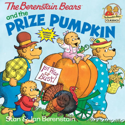 Berenstain Bears and the Prize Pumpkin Book