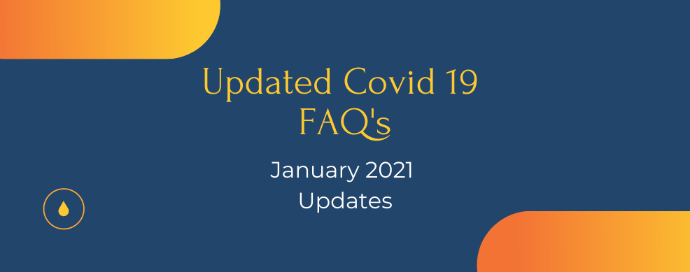 Covid 19 January 2021 FAQ's Update