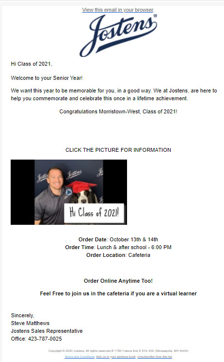 Josten's graduation supply orders will be Oct. 13,14 during lunch or after school in cafeteria until 6:00 p.m.