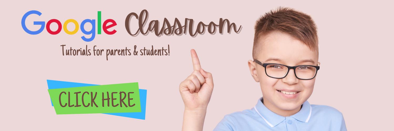 Google Classroom Tutorials