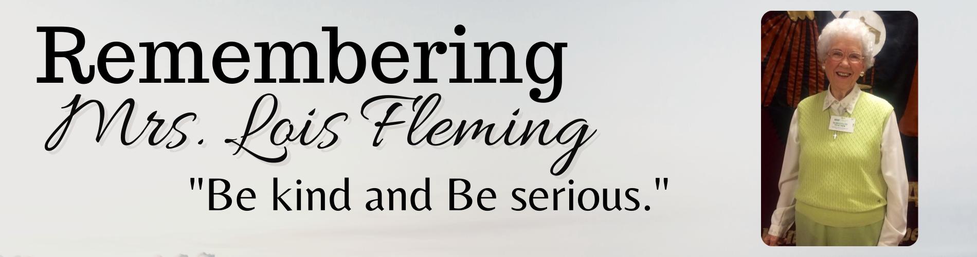 Remembering Mrs. Lois Fleming