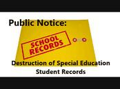 Public Notice - Destruction of Special Education Student Records
