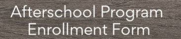 afterschool enrollment form link/tab