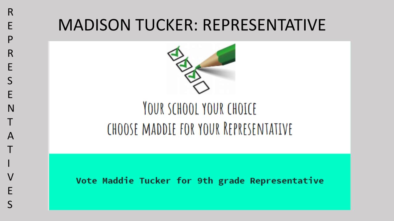 Vote Madison Tucker for 9th Grade Class SGA Representative