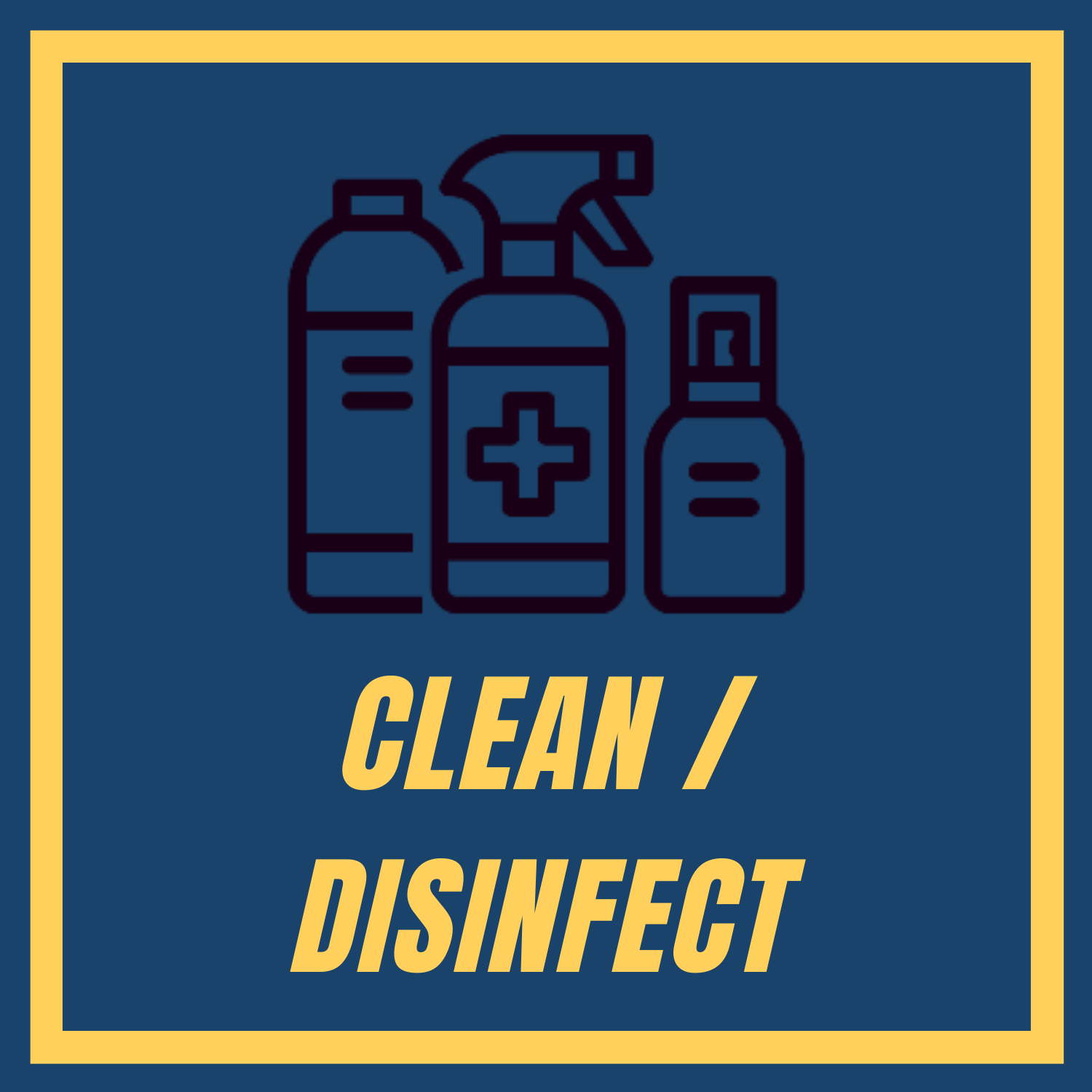 Clean/Disinfect Definition