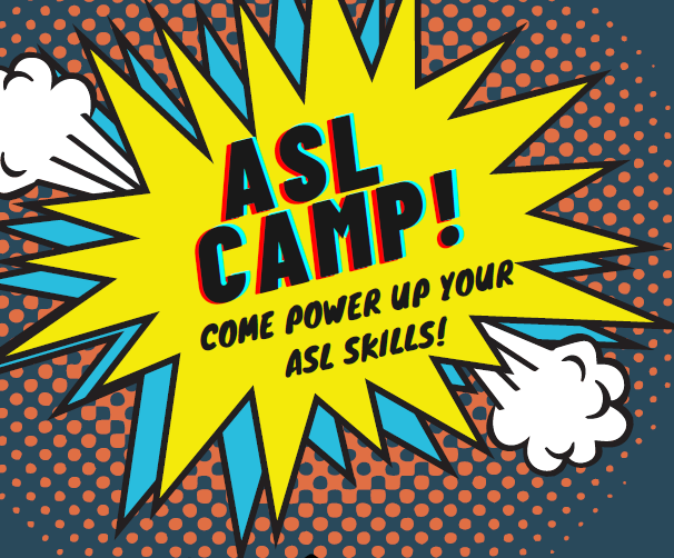Family ASL Immersion Camp - Summer 2021