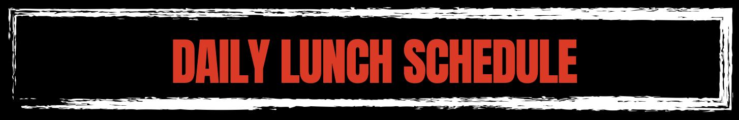 Lunch Schedule Header