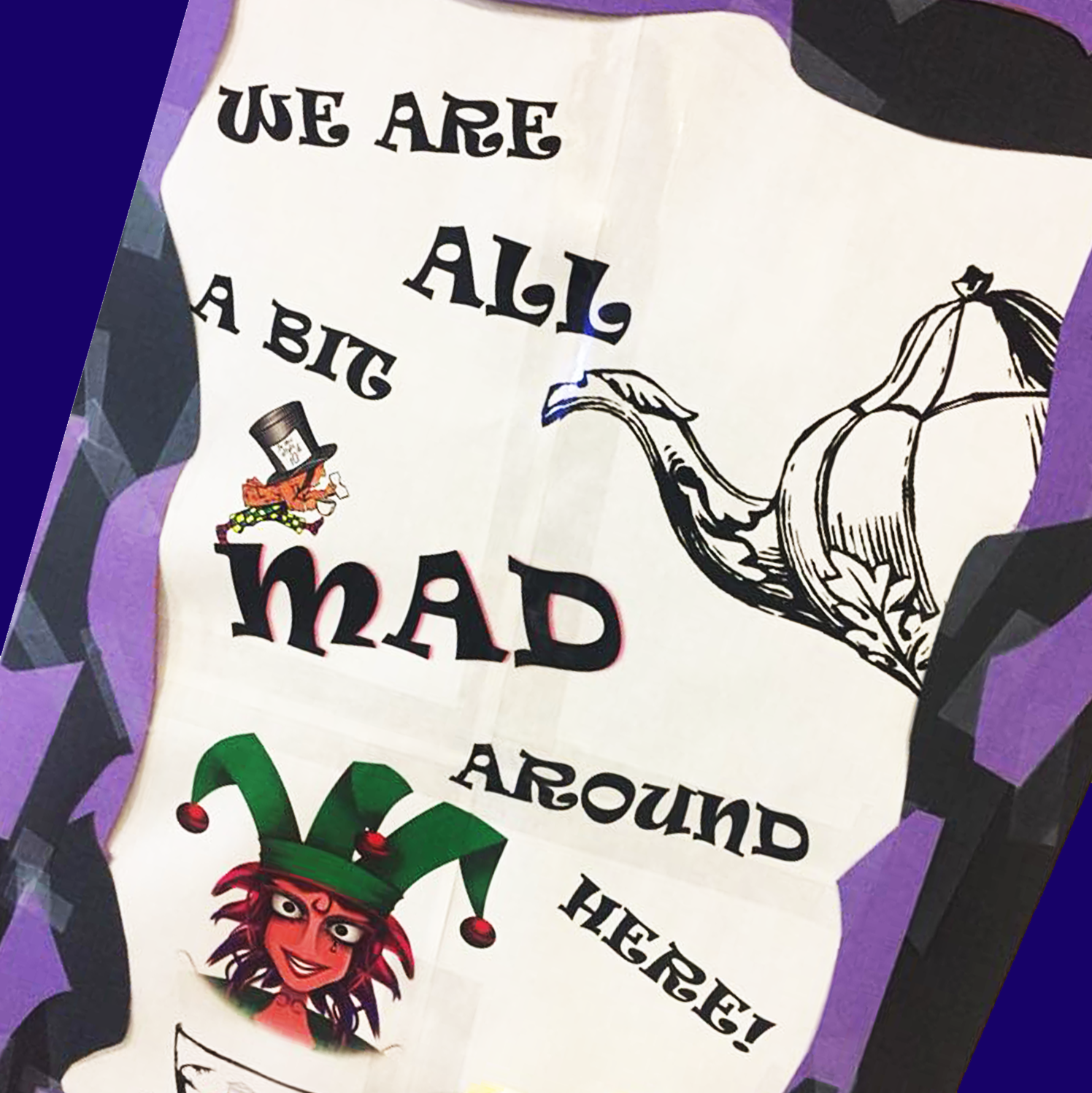 WE are all a little mad around here SFPL library poster