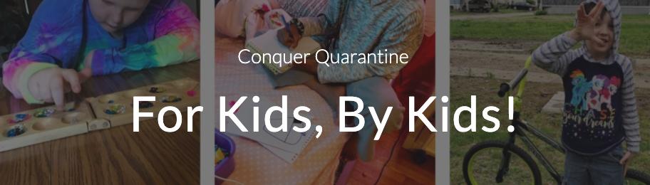 Conquer the Quarantine
