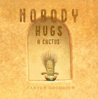 Nobody Hugs a Cactus Link