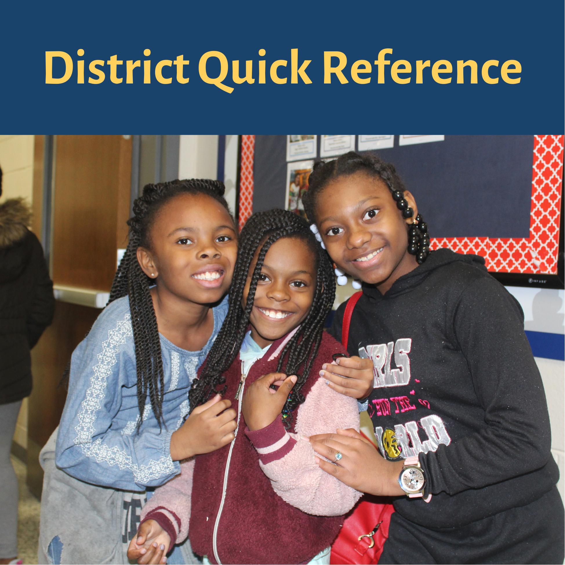 District Quick Reference guide