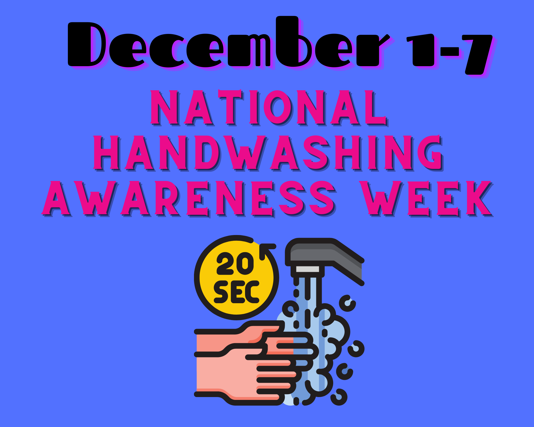Handwashing Awareness Week 2020