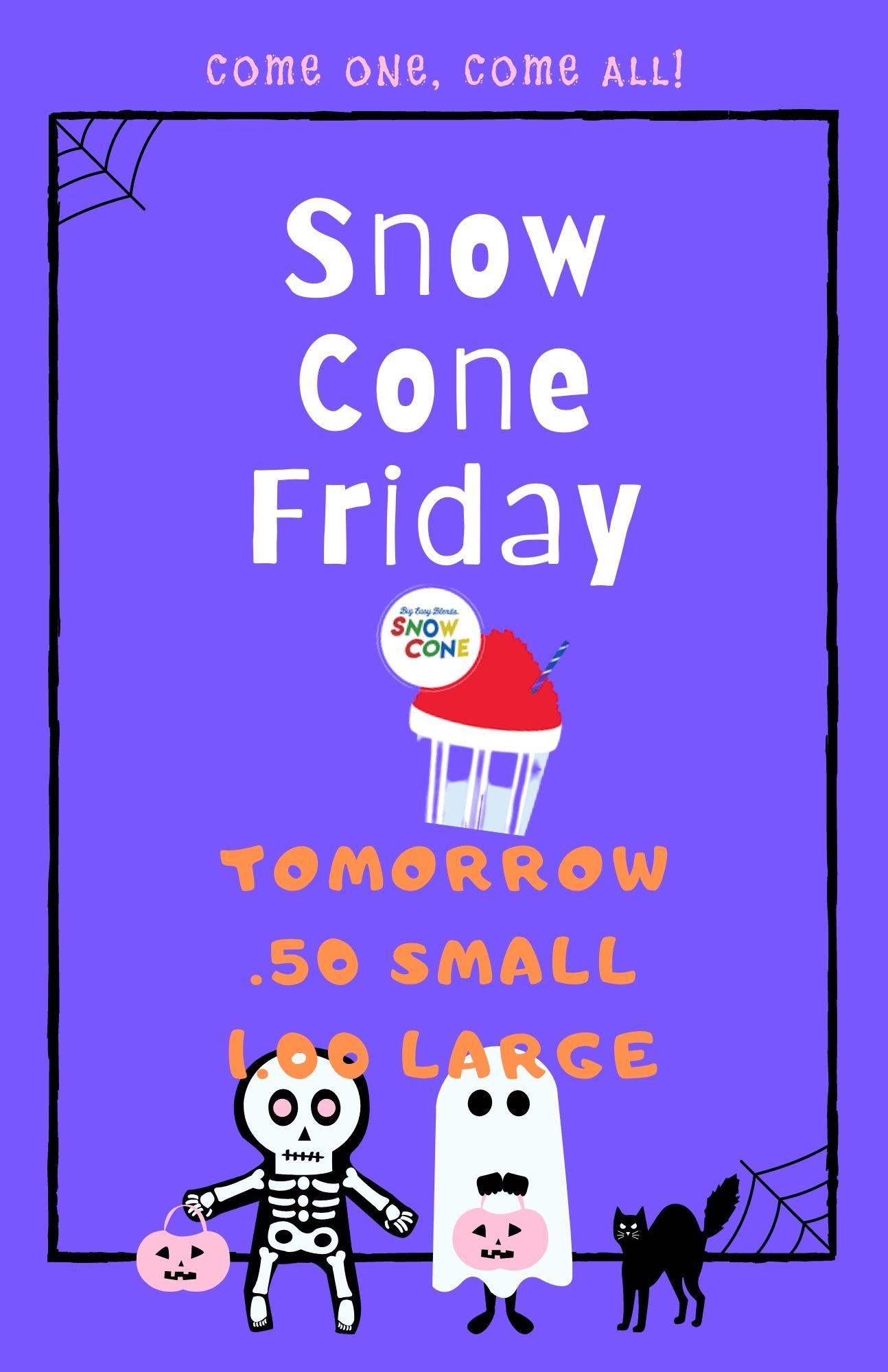 Snow Cone Friday