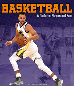 Basketballl:  A Guide for Players and Fans
