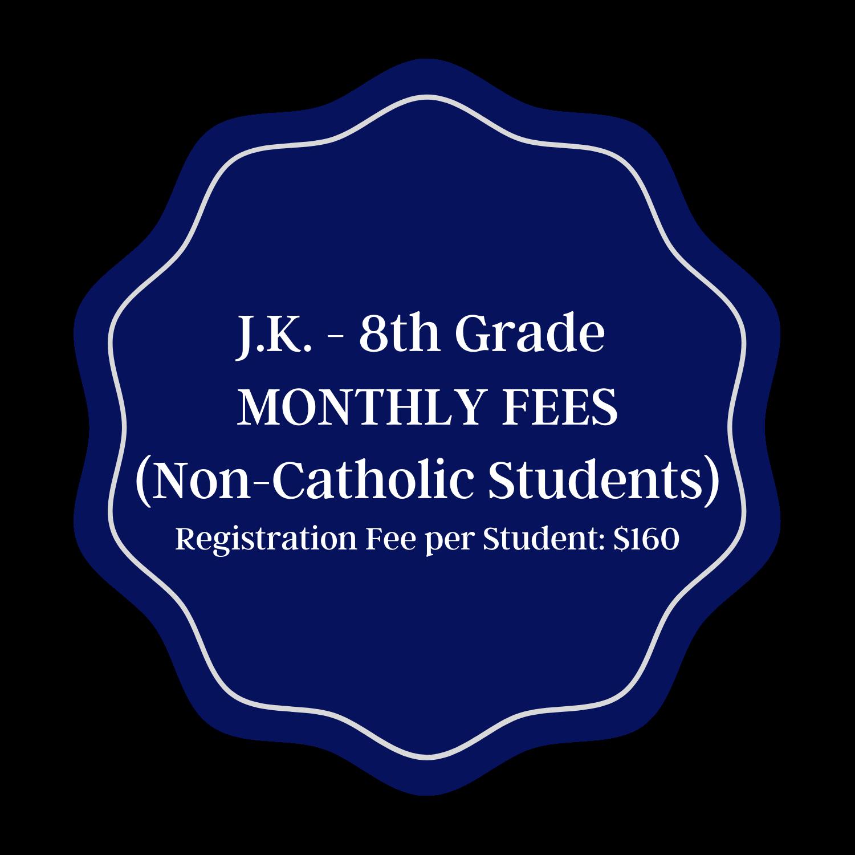 Monthly Tuition - Non Catholic JK-8