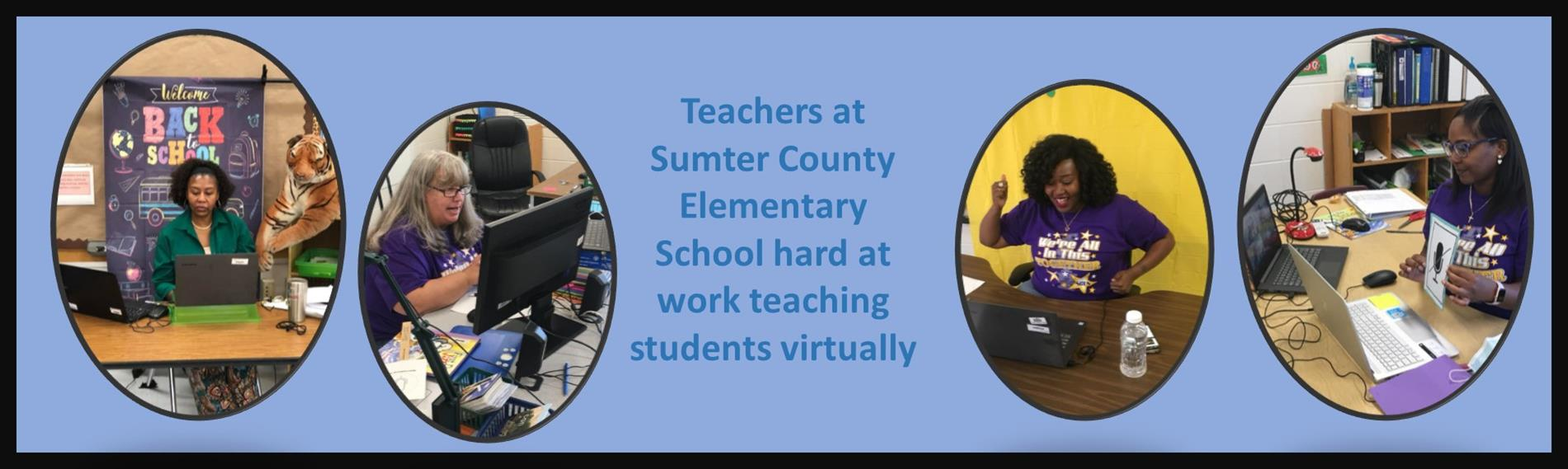 Teachers at Sumter County Elementary School hard at work teaching 2nd and 3rd graders virtually