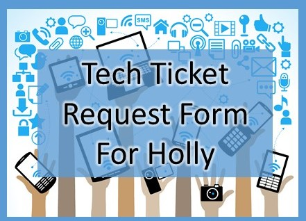Tech Request for Holly Roberts