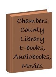 Chambers County E-books, Audiobooks, Movies