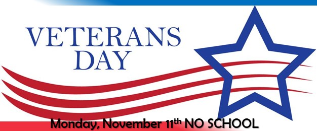 Veteran's Day -- NO SCHOOL