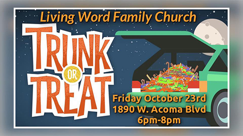 Trunk or Treat flyer - Fri Oct 23rd @ Living Word Family Church