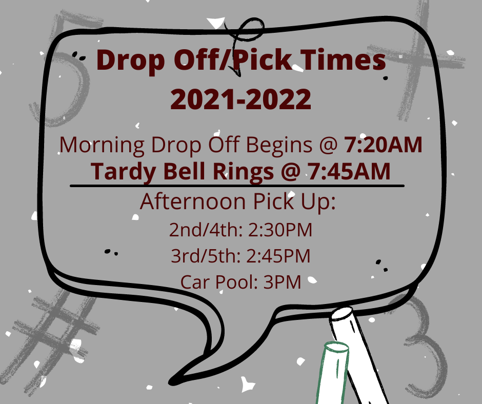 Drop Off/Pick UP Times