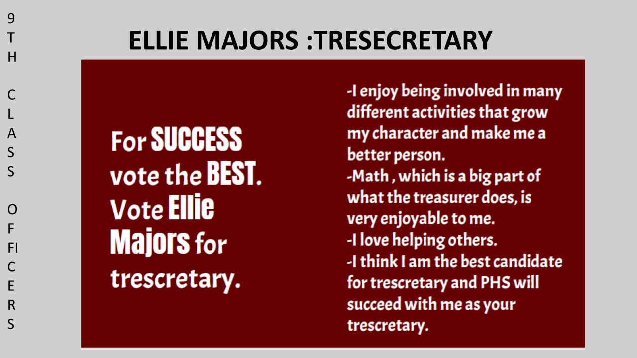Vote Ellie Majors 9th Grade Class SGA Secretary/Treasurer