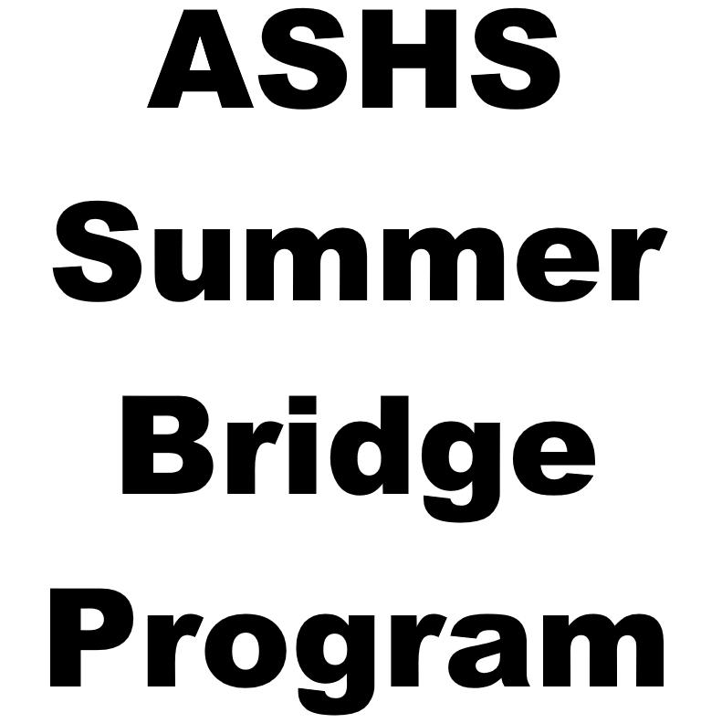 ASHS Summer Bridge
