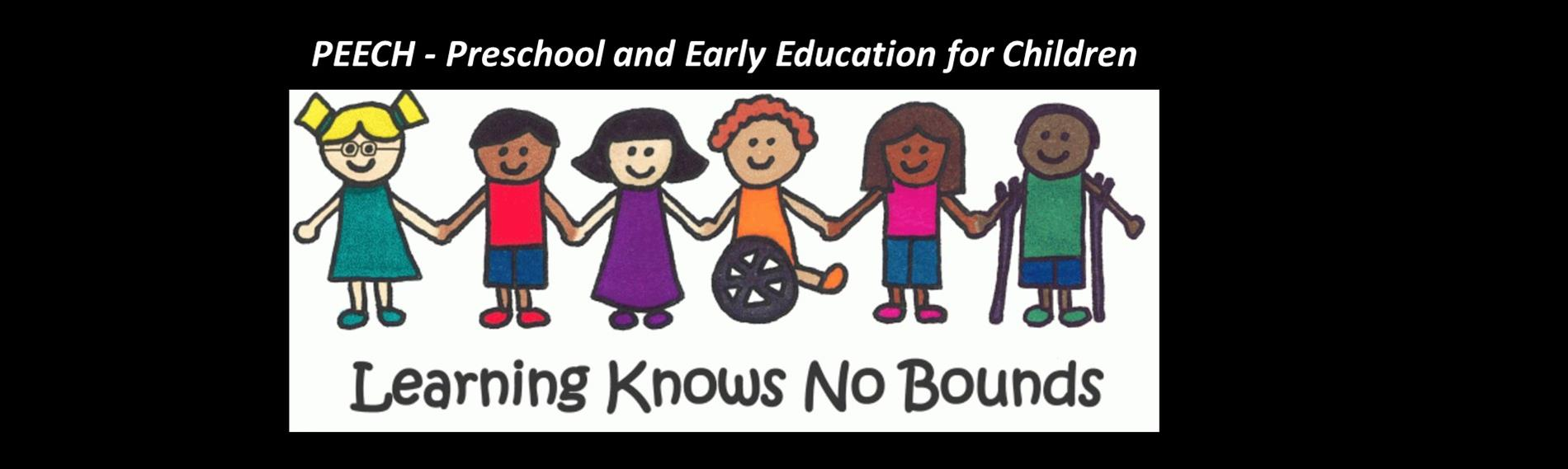 PEECH - Preschool and Early Education for Children