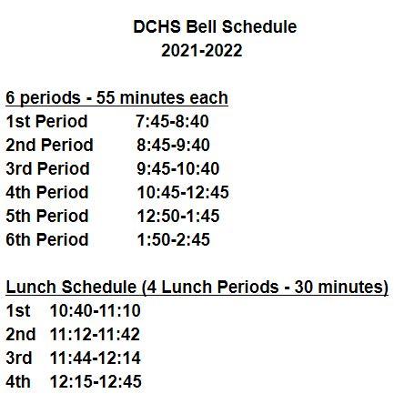 DCHS Bell Schedule 2021-2022