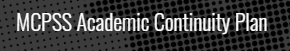 MCPSS Academic Continuity Plan