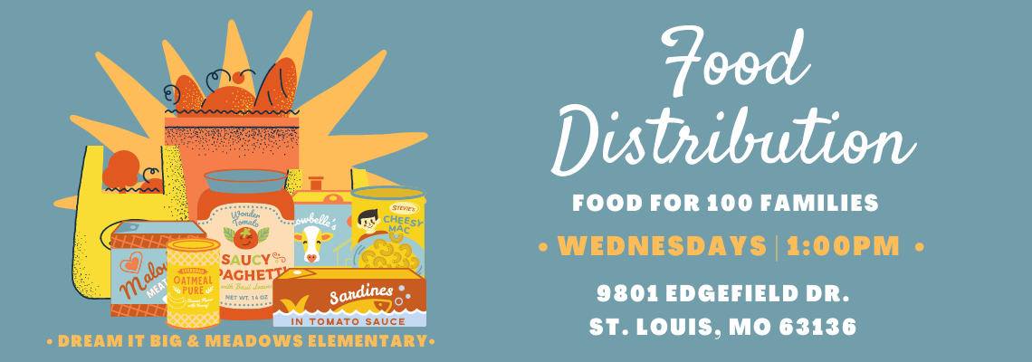 Food Distribution * Every Wednesday * 1pm * Meadows Elementary