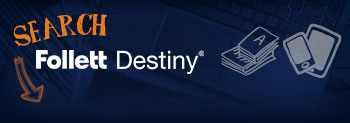 Search Follett Destiny