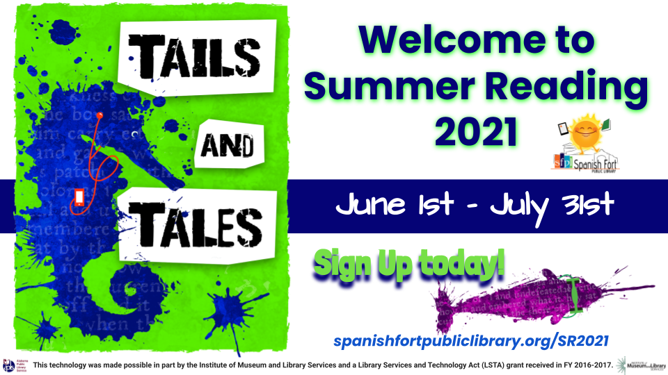 Spanish Fort Public Library Tails & Tales Summer Reading 2021 June 1 - July 31st