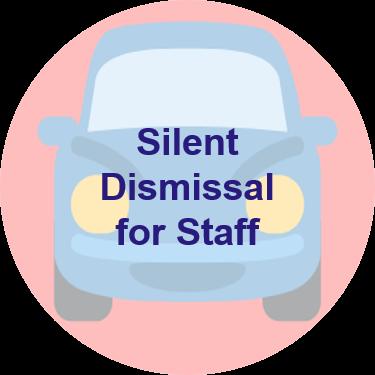 Silent Dismissal