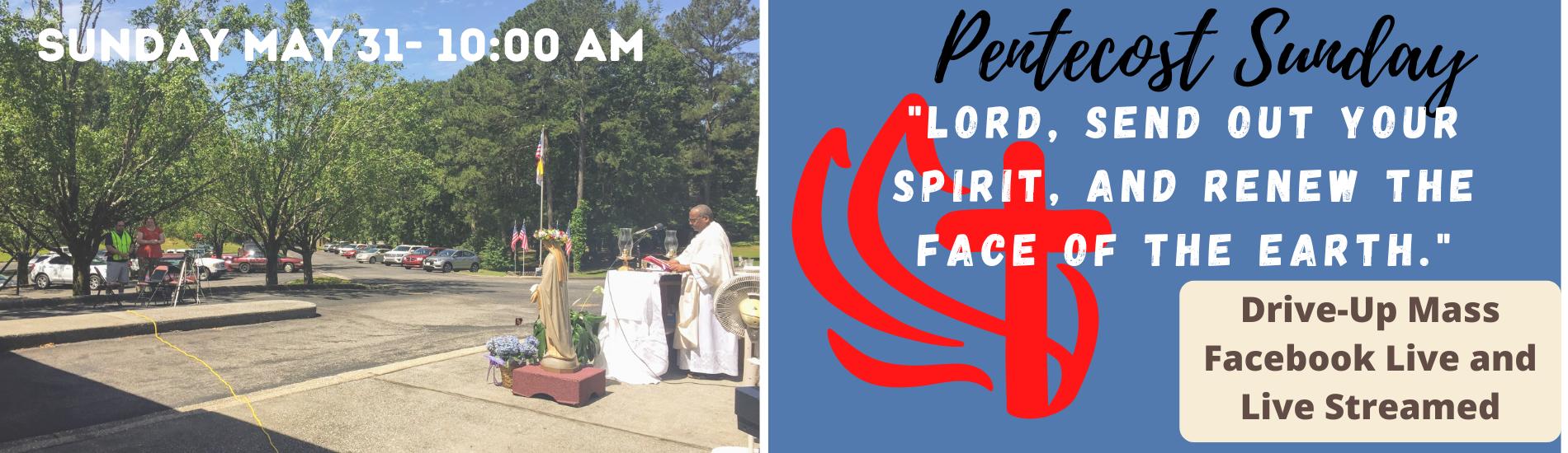 Pentecost Sunday Drive-up Mass