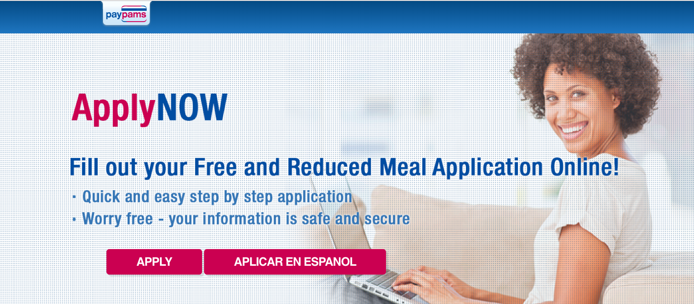 Click here to fill out the new Free or Reduced Lunch Application