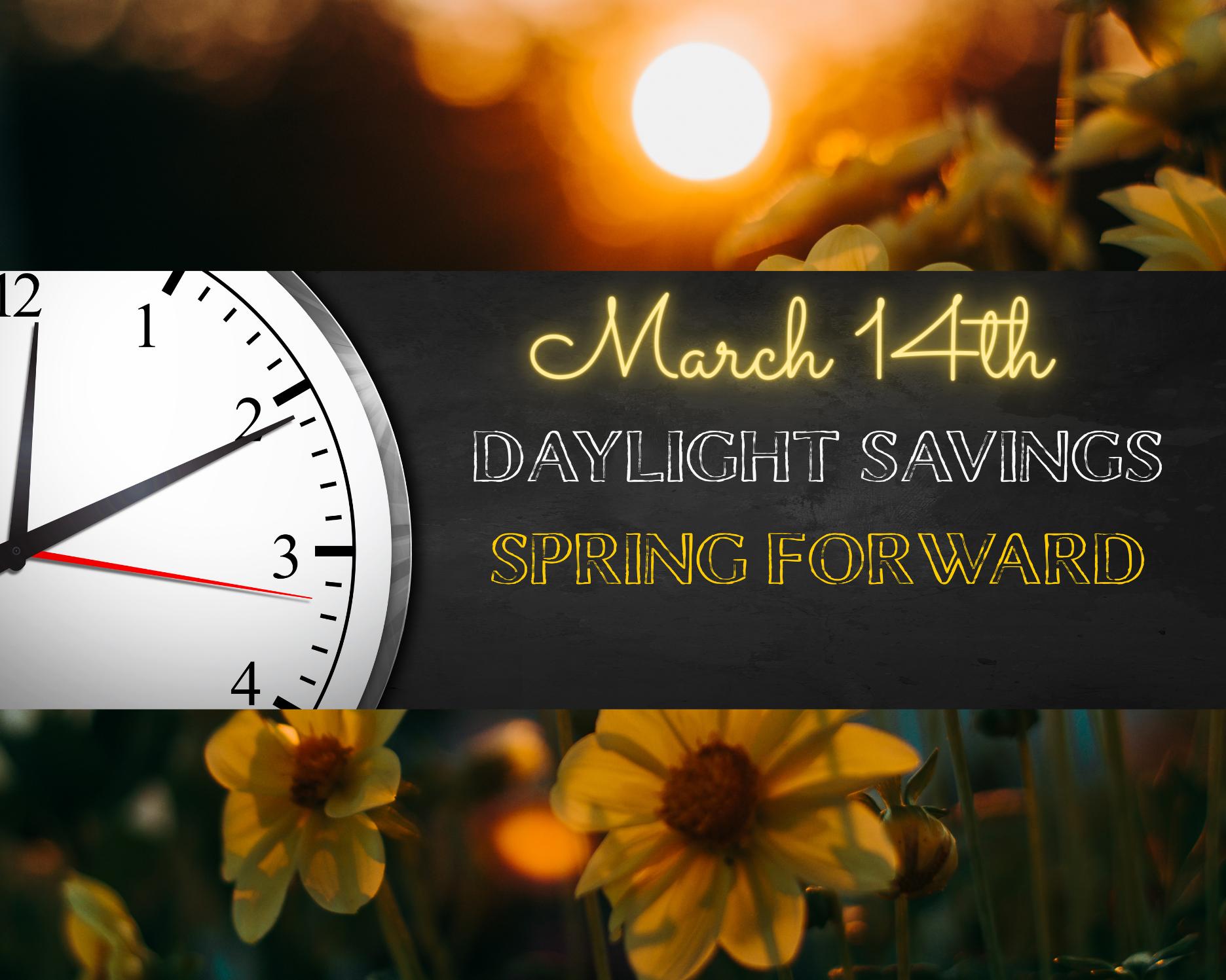 Daylight Savings Time, March 14, 2021