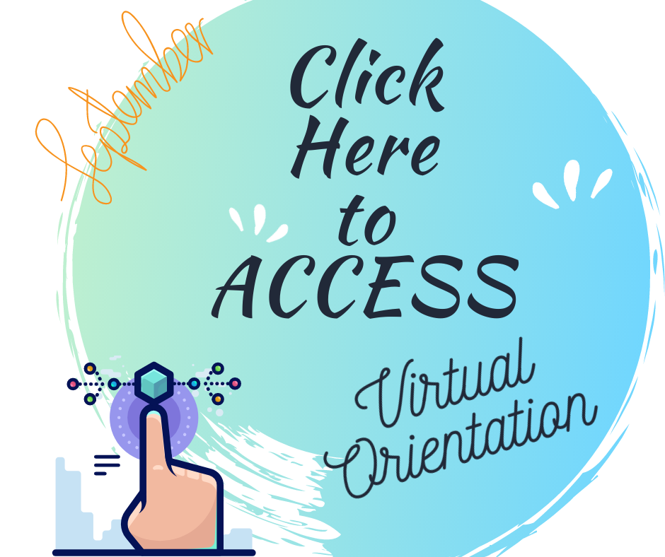 Click here for virtual and traditional orientation