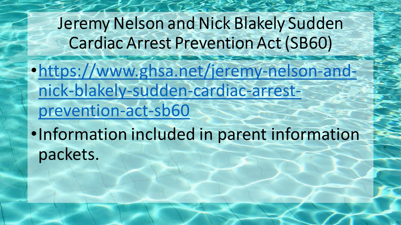 Jeremy Nelson and Nick Blakely Sudden Cardiac Arrest Prevention Act (SB60) with link