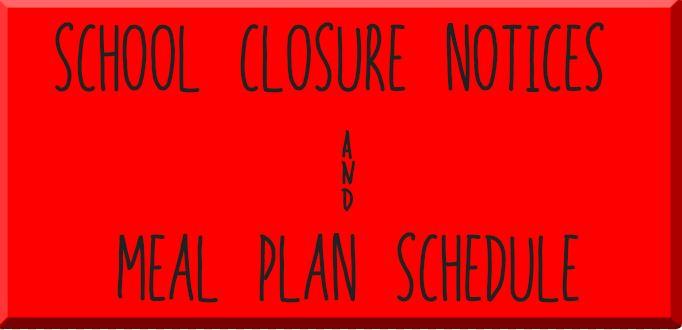 avisos de cierre de la escuela y horario del plan de comidas