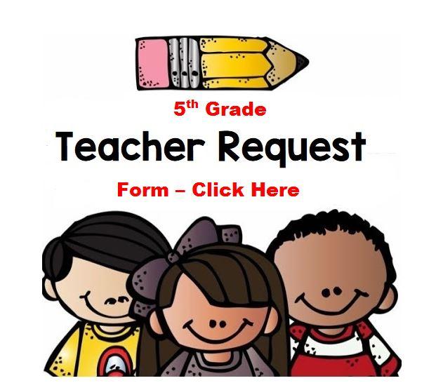 5th Teacher Request