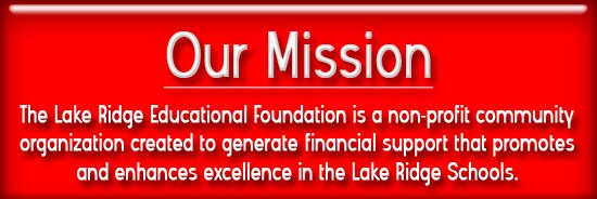 Lake Ridge Educational Foundation Mission