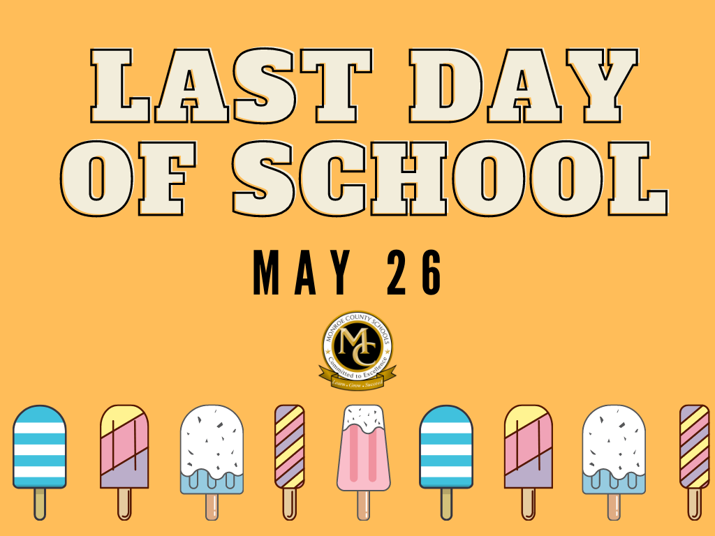 Last Day of School is May 26