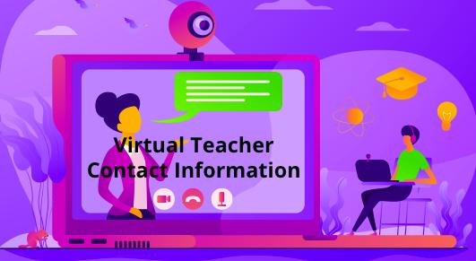 Virtual Teacher Contact Info