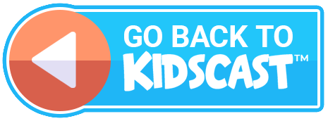 Go Back to KidsCast