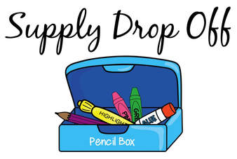 Student Supply Drop Off Monday, August 9, 2-4pm
